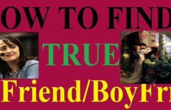 How To Find True Girlfriend Boyfriend