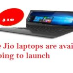 Reliance Jio laptops are available in cheap going to launch