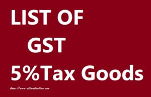 GST 5%Tax goods list