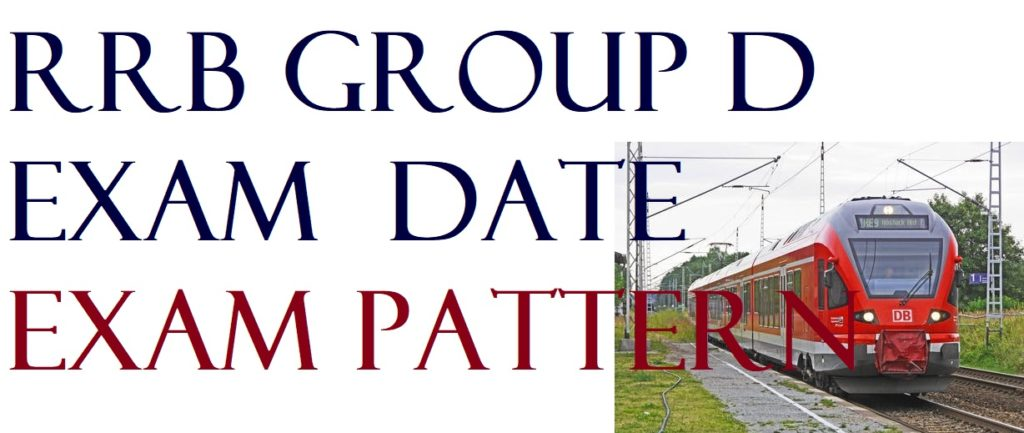 RRB GroupD Exam Date and Exam Pattern Released