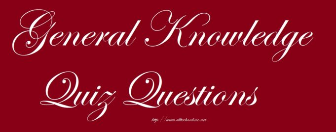 General Knowledge GK Quiz for all Competitive exams