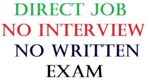 direct job no interview no exam