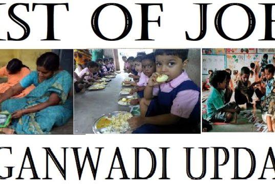 LIST OF JOBS of Latest Anganwadi Updates