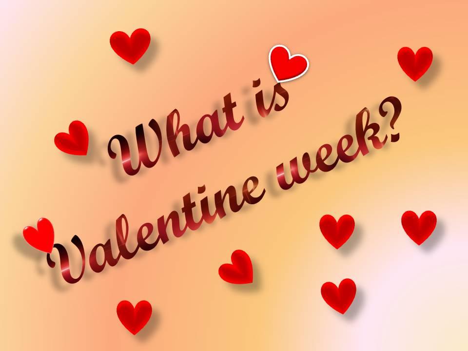 What is valentine week
