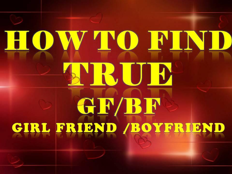find true gf/bf