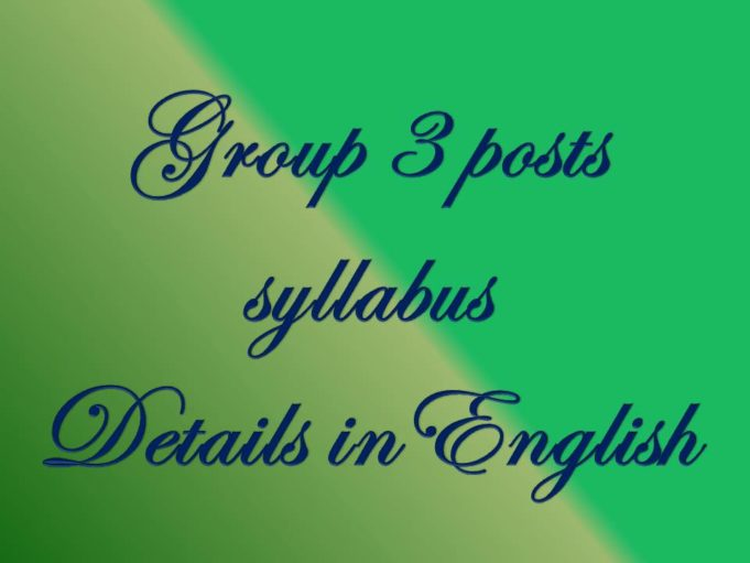 Group 3 posts And syllabus Details in English