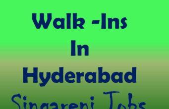 Walk ins in Hyderabad Singareni Jobs