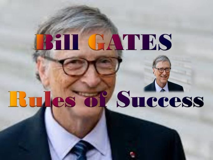 Bill GATES 7 Rules of Success