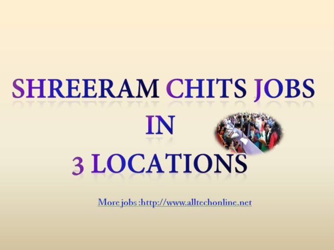 Multiple Job Openings in Shreeram chits 2019