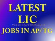 LIC Latest Notifications in AP Telangana