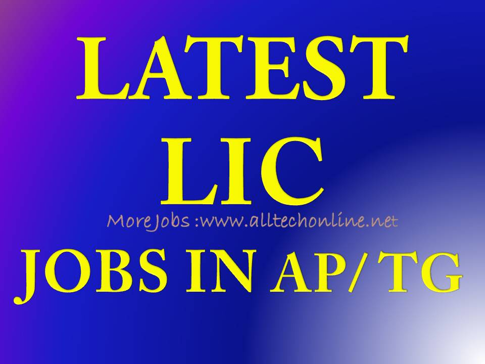 LIC Latest Notifications in AP Telangana