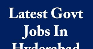 Latest Govt Jobs In Hyderabad