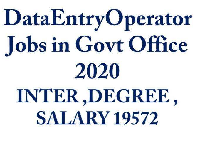 DataEntryOperator Jobs in Govt Office 2020