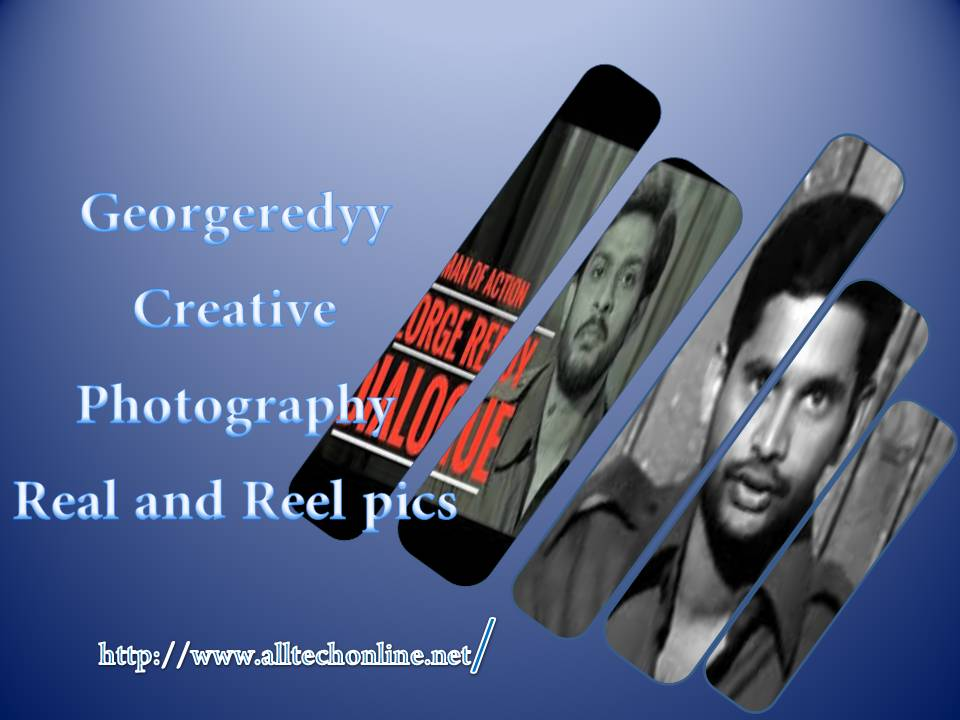 Georgeredyy Creative Photography Real and Reel pics
