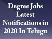 Degree Jobs Latest Notifications in 2020 In Telugu
