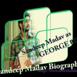 George Reddy Hero Sandeep Madav Biography