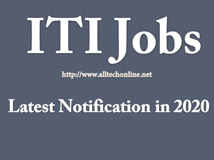 ITI Jobs Latest Notification in 2020