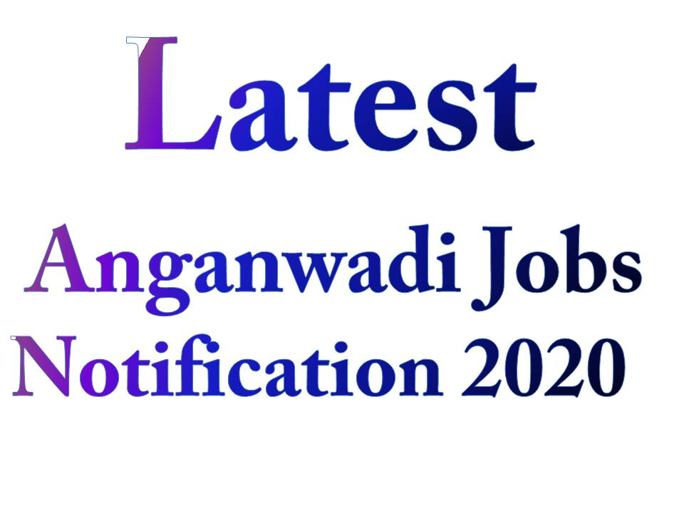 Latest Anganwadi Jobs in Telugu 2020