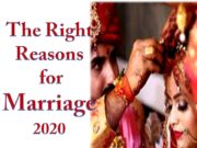 What are the Right Reasons for Marriage 2020