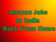 Amazon Jobs In India Work From Home