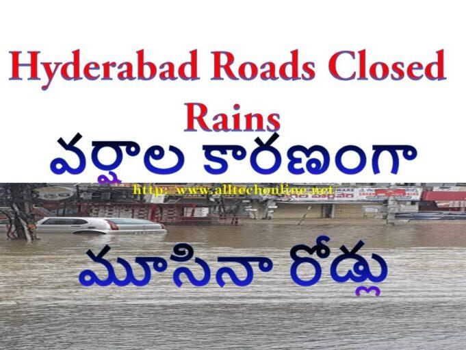 Hyderabad Roads Closed Rains