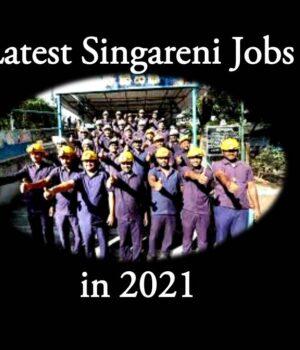 Latest Singareni Jobs in 2021