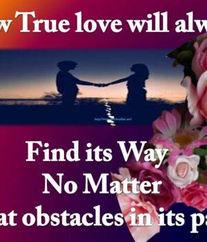 True Love Always Find Its ways 2021