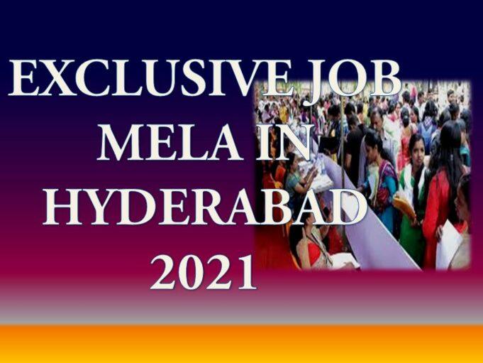 Latest Job Mela in Hyderabad 2021