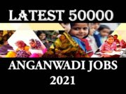 Latest 50000 Anganwadi jobs 2021