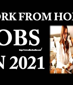 WORK From Home Jobs in 2021