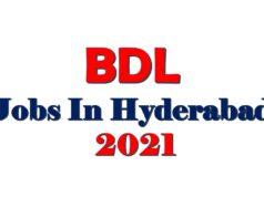 BDL Jobs In Hyderabad 2021
