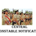 Central Constable Job Notification in 2021