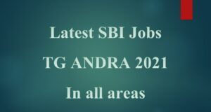 Latest SBI Jobs in TG ANDRA 2021