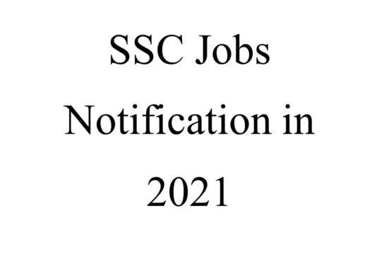 SSC Jobs Notification in 2021