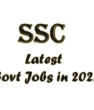 SSC Latest Govt Jobs in 2021