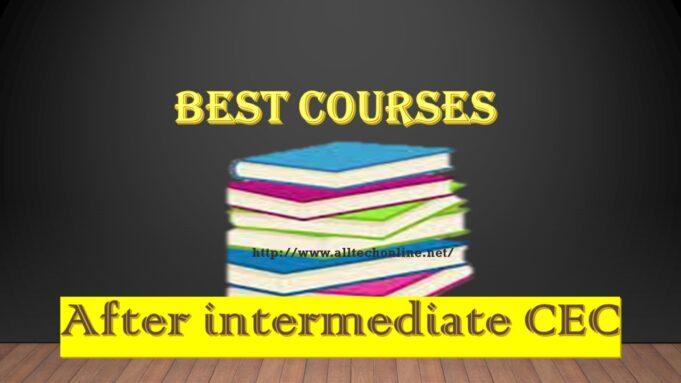 Best courses after intermediate CEC