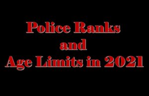 Police Ranks and Age Limits in 2021