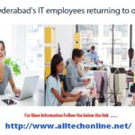Hyderabad's IT employees returning to offices