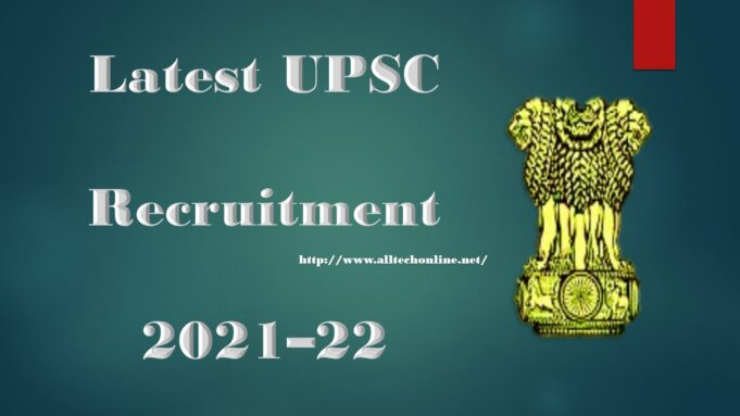 Latest UPSC Recruitment 2021–22