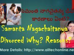 Samanta Nagachaitanya Divorced Why in Telugu